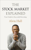 The Stock Market Explained: Your Guide to Successful Investing